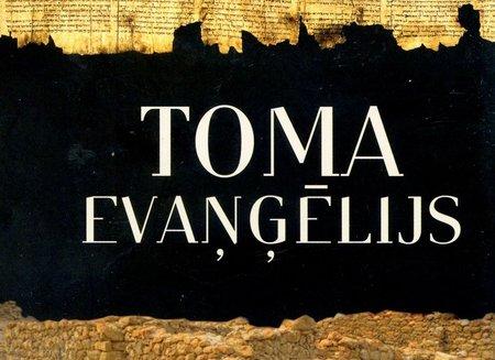 Kas ir Toma evaņģēlijs?