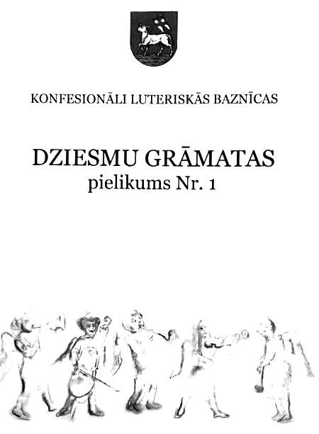 Konfesionāli luteriskās baznīcas Dziesmu grāmatas Pielikumā Nr.1
