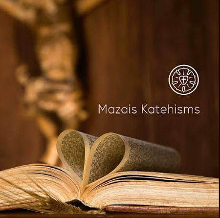 Kas ir Mazais Katehisms?