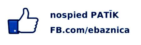 Nospiest PATĪK pogu mūsu Facebook lapai