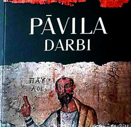 """""""Pāvila darbi"""" latviešu valodā"""